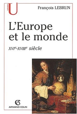 L'europe et le monde 5ed XVI - XVIII siecle (2200261373) by Lebrun