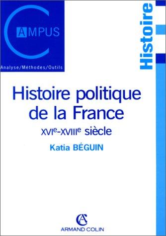 9782200261450: Histoire politique de la France XVIe-XVIIIe siècle