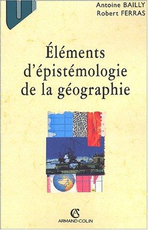 9782200261528: Elements epistemologie de la geographie deuxième ed.