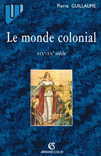 9782200262075: Le monde colonial : XIXe-XXe si�cle