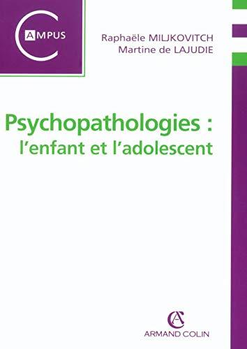 9782200262136: Psychopathologies : l'enfant et l'adolescent