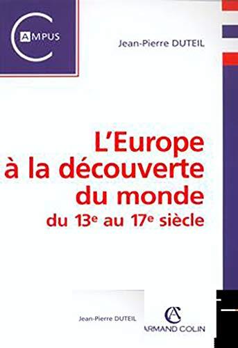 9782200262266: L'Europe à la découverte du monde du 13ème au 17ème siècle