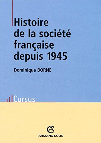 9782200262723: Histoire De La Societe Francaise Depuis 1945 (French Edition)