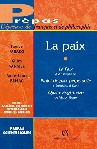 9782200262853: La paix : La paix d'Aristophane. Projet de paix perp�tuelle. Quatrevingt-treize de Victor Hugo