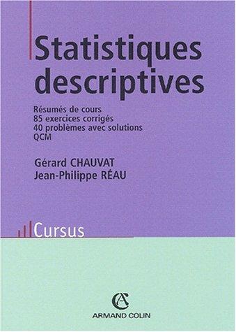 Statistiques descriptives (Cursus. économie): Gérard Chauvat; Jean-Philippe
