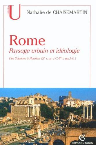 9782200263843: Rome : paysage urbain et idéologie des scipions a hadrien