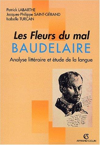 9782200263973: Les Fleurs du mal, Baudelaire. Analyse littéraire et étude de la langue