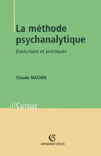 9782200264147: La méthode psychanalytique : Evolutions et pratiques