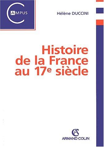 9782200264550: Histoire de la France au 17�me si�cle