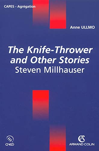 9782200264680: The Knife-Thrower and Others Stories, Steven Millhauser