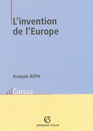 9782200264833: L'invention de l'Europe : De l'Europe de Jean Monnet � l'Union europ�enne