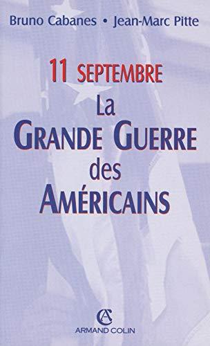 9782200264857: 11 septembre : La Grande Guerre des Am�ricains