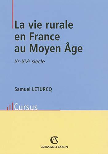 9782200265212: La vie rurale en France au Moyen Age : Xe-XVe si�cle