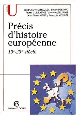 Précis d'histoire européenne 19e-20e siècle (French Edition): ...