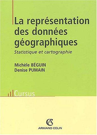 9782200265816: La représentation des données géographiques : Statistique et cartographie