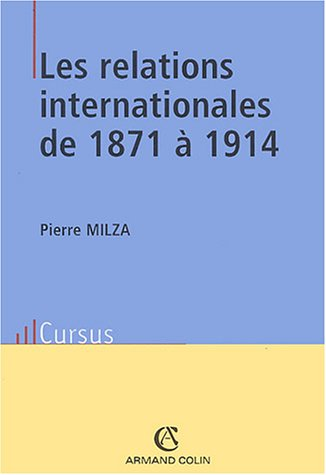 9782200265908: Les relations internationales de 1871 à 1914