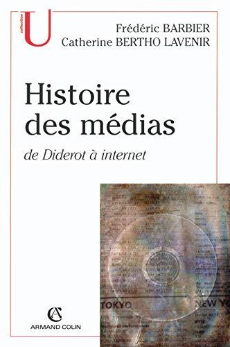 9782200265991: Histoire des médias : De Diderot à Internet