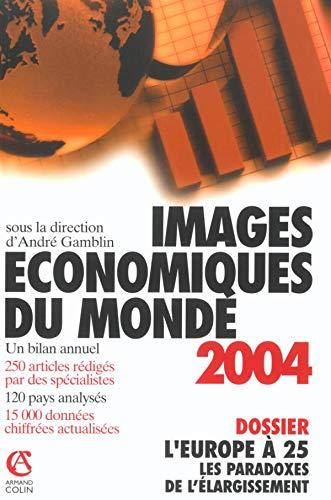 9782200266066: Les Images �conomiques du Monde 2004