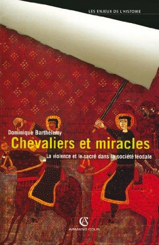9782200266196: Chevaliers et miracles: La violence et le sacré dans la société féodale