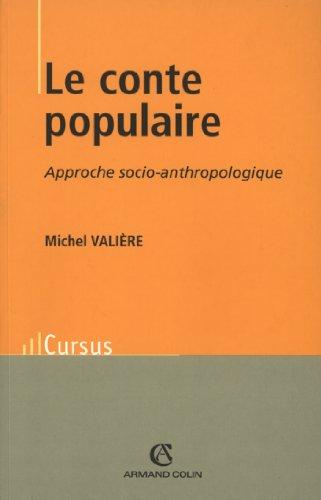9782200266271: Le conte populaire : Approche socio-anthropologique