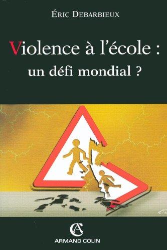 9782200267087: Violence à l'école : un défi mondial ?