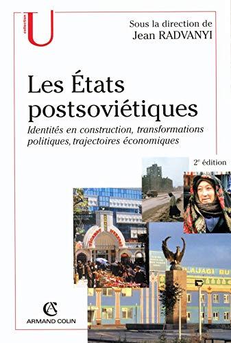 Les Etats Postsovietiques: Jean Radvanyi