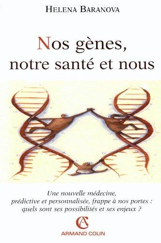 9782200267537: Nos gènes, notre santé et nous