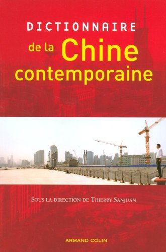 9782200267810: Dictionnaire de la Chine contemporaine (French Edition)