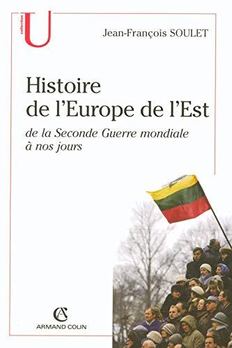9782200267971: Histoire de l'Europe de l'Est : De la Seconde Guerre mondiale à nos jours