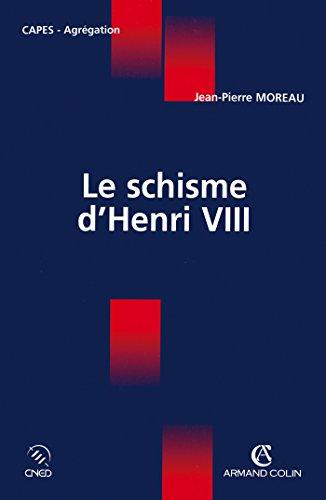 9782200268008: Le schisme d'Henri VIII