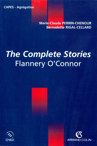 The Complete Stories - Flannery O'Connor (Coédition: Marie-Claude Perrin-Chenour
