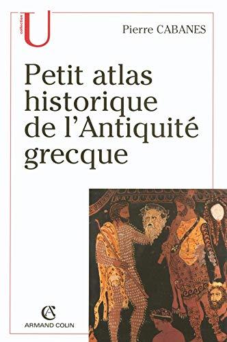 9782200268107: Petit Atlas historique de l'Antiquité grecque