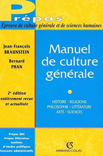 9782200268374: Manuel de culture générale : Histoire, religions, philosophie, littérature, arts, sciences