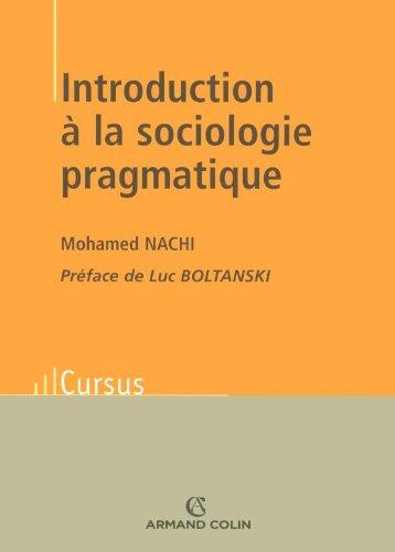 9782200268497: Introduction à la sociologie pragmatique