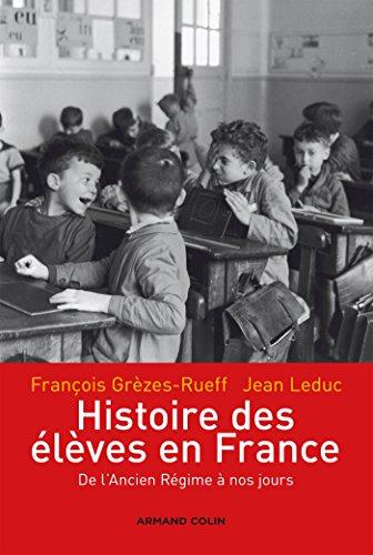9782200269159: Histoire des �l�ves en France : De l'Ancien R�gime � nos jours