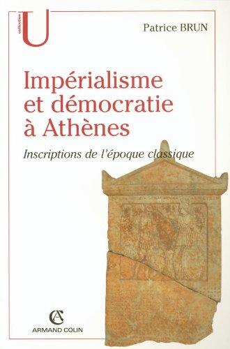 9782200269289: Impérialisme et démocratie à Athènes : Inscriptions de l'Epoque classique (c.500-317 av. J.C.)