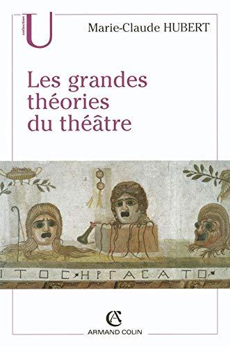 9782200269296: Les grandes théories du théâtre