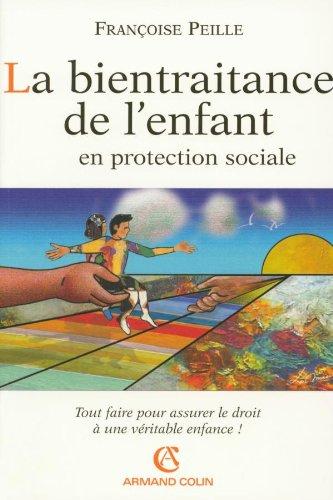 9782200269388: La bientraitance de l'enfant en protection sociale