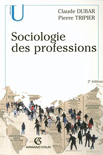 9782200269821: Sociologie des professions (French Edition)