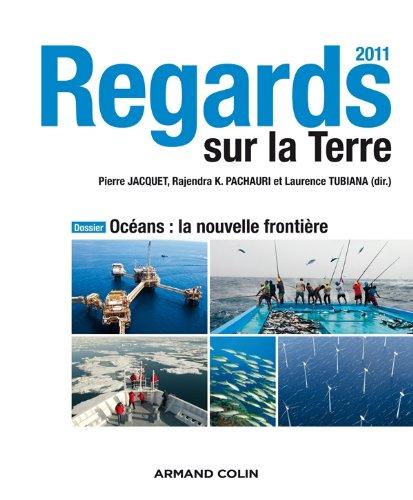 Regards sur la Terre 2011 : Ocà an (French Edition): Pierre Jacquet