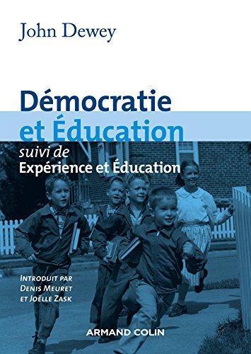 Démocratie et éducation: suivi de Expérience et Éducation (2200272650) by John Dewey