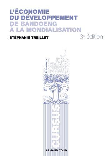 L'économie du développement: De Bandoeng à la: Stéphanie Treillet