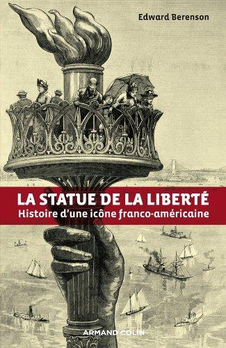 9782200275327: la statue de la liberté ; histoire d'une icône franco-américaine