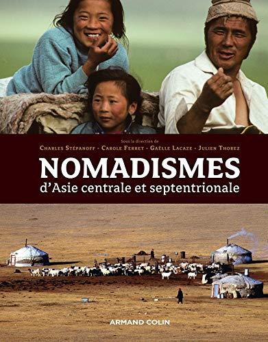 9782200275372: Nomadismes d'Asie centrale et septentrionale (Hors collection)