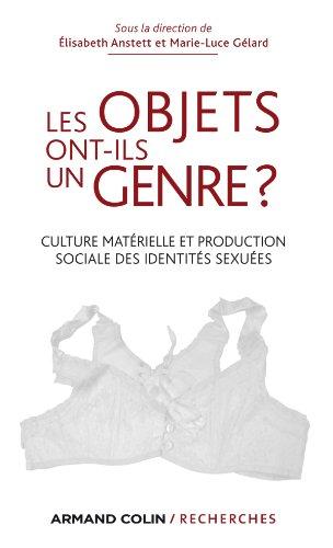9782200277130: Les objets ont-ils un genre ?: Culture matérielle et production sociale des identités sexuées