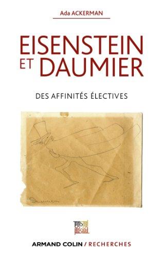 9782200277147: Eisenstein et Daumier : Des affinités électives