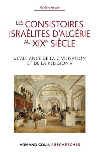 9782200277239: Les consistoires israélites d'Algérie au XIXe siècle (Armand Colin / Recherches)