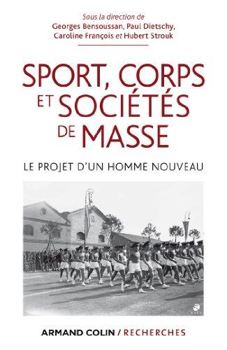 9782200277338: Sport, corps et soci�t�s de masse: Le projet d'un homme nouveau