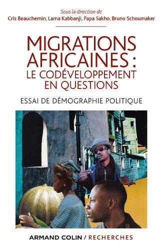 9782200277369: Migrations africaines : le cod�veloppement en questions: Essai de d�mographie politique