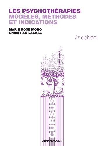 9782200278199: Les psychoth�rapies: Mod�les, m�thodes et indications
